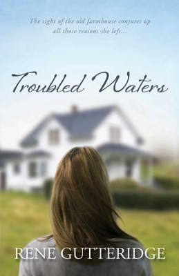 Troubled Waters  - Slightly Imperfect  -     By: Rene Gutteridge