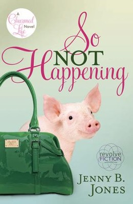 So Not Happening - eBook  -     By: Jenny B. Jones