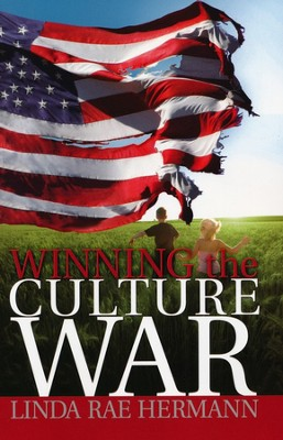 Winning the Culture War  -     By: Linda Rae Hermann