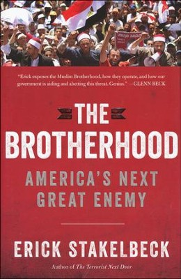 Brotherhood: America's Next Great Enemy   -     By: Erick Stakelbeck