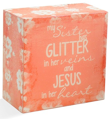 My Sister Has Glitter Message Block  -     By: Junelle Jacobson
