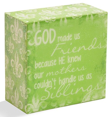 God Made Us Friends Message Block  -     By: Junelle Jacobson