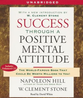 Success Through a Positive Mental Attitude  -     By: Napoleon Hill, W. Clement Stone