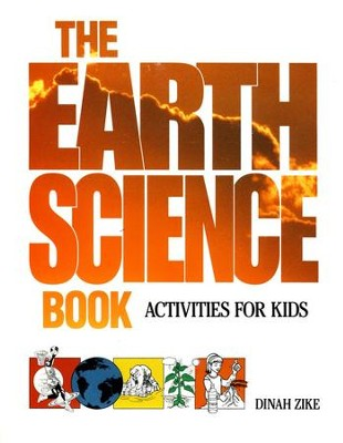 The Earth Science Book: Activities for Kids   -     By: Dinah Zike