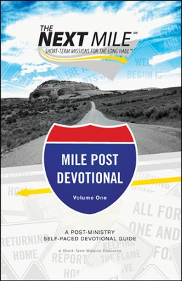 The Next Mile--Mile Post Devotional   -