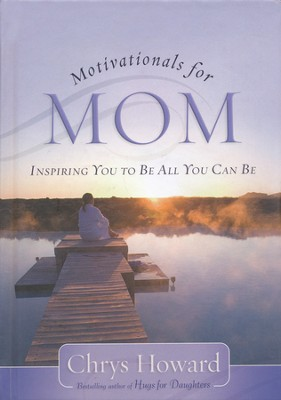 Motivationals for Moms - Slightly Imperfect   -     By: Chrys Howard