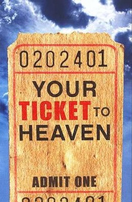 Your Ticket to Heaven (ESV), 25 Pack  -     By: Dr. Sumner Wemp