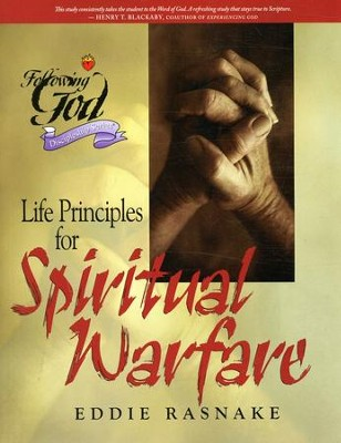 Life Principles for Spiritual Warfare  -     By: Eddie Rasnake