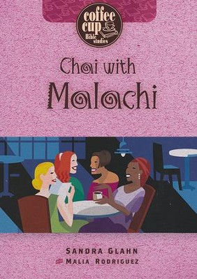 Chai with Malachi   -     By: Sandra Glahn