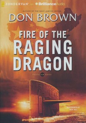 #2: Fire of the Raging Dragon - unabridged audiobook on MP3-CD  -     By: Don Brown