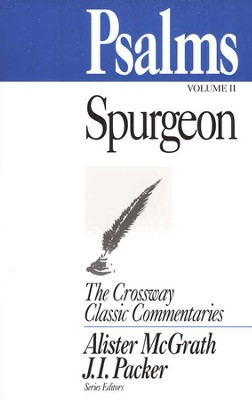 Psalms, Volume 2 Crossway Classic Commentaries  -     By: Charles H. Spurgeon