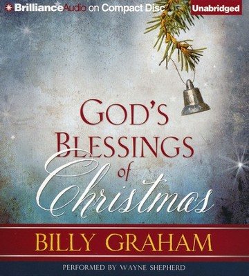 God's Blessings of Christmas - unabridged audiobook on CD  -     By: Billy Graham, Wayne Shepherd
