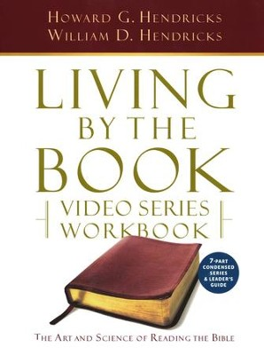 Living by the Book Video Series Workbook (for the 7-part series)  -     By: Howard G. Hendricks
