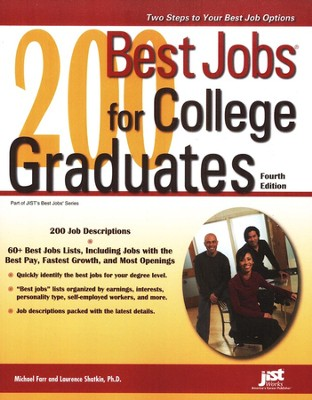 200 Best Jobs for College Graduates, Fourth Edition  -     By: Michael Farr, Laurence Shatkin