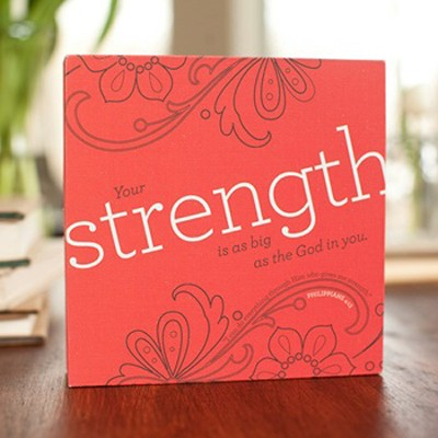 Strength Plaque, Heart to Heart Collection  -     By: Holley Gerth