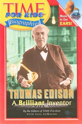 Thomas Edison: A Brilliant Inventor   -     Edited By: Lisa DeMauro     By: Lisa DeMauro, ed.