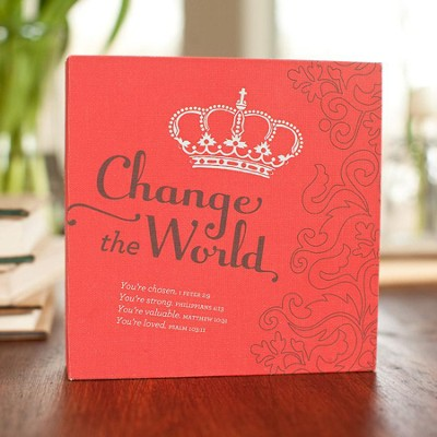Change the World Plaque, Heart to Heart Collection  -     By: Holley Gerth