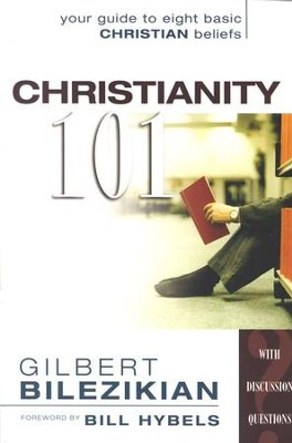Christianity 101   -     By: Gilbert Bilezikian