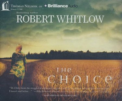 The Choice - unabridged audiobook on CD  -     By: Robert Whitlow