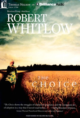 The Choice, Unabridged MP3-CD   -     By: Robert Whitlow