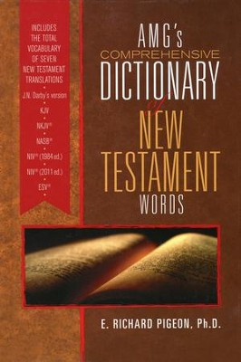 AMG's Comprehensive Dictionary of New Testament Words   -     By: Richard Pigeon Ph.D.