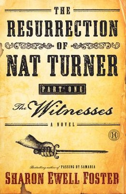 The Witnesses, The Resurrection of Nat Turner Series #1  - Slightly Imperfect  -