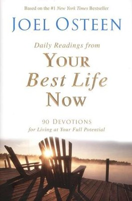 Your Best Life Now Devotional   -     By: Joel Osteen