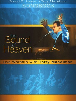The Sound of Heaven   -     By: Terry MacAlmon