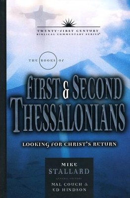 1&2 Thessalonians: 21st Century Commentary Series  -     By: Mike Stallard, Edward Hindson, Mal Couch