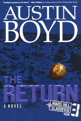 The Return, Mars Hill Classified Series #3   -     By: Austin W. Boyd