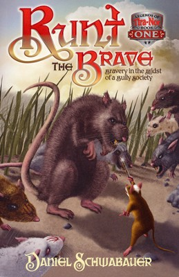 #1: Runt the Brave   -     By: Daniel Schwabauer