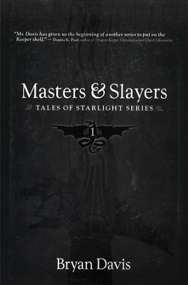 #1: Masters & Slayers   -     By: Bryan Davis