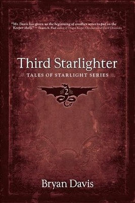 #2: Third Starlighter   -     By: Bryan Davis