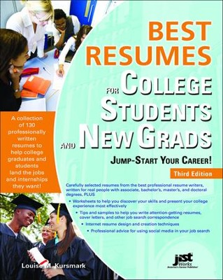 Best Resumes for College Students and New Grads Third Edition  -     By: Louise M. Kursmark