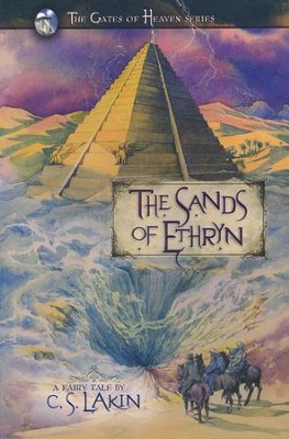 The Sands of Ethryn, Gates of Heaven Series #6   -     By: C.S. Lakin