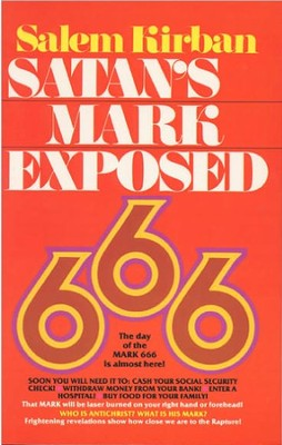 Satan's Mark Exposed  -     By: Salem Kirban Ph.D.