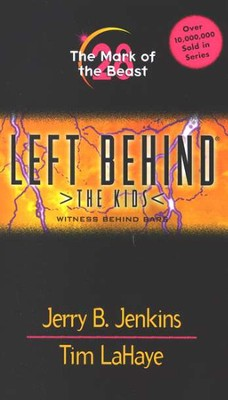 Mark of the Beast, Left Behind: The Kids #28   -     By: Jerry B. Jenkins, Tim LaHaye
