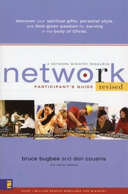 Network, Revised Participant's Guide   -     By: Bruce Bugbee, Don Cousins, Bill Hybels