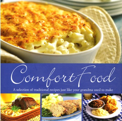 Comfort Food  -     By: Fiona Roberts