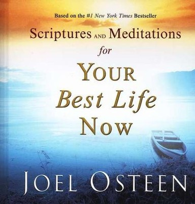 Scriptures and Meditations for Your Best Life Now   -     By: Joel Osteen