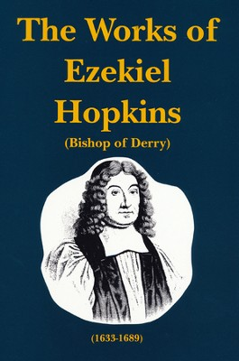 Works of Ezekiel Hopkins, Volume 3  -     By: Ezekiel Hopkins