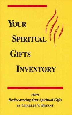 Your Spiritual Gifts Inventory, 10 copies   -     By: Charles Bryant