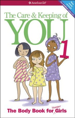 The Care and Keeping of You (Revised): The Body Book for Younger Girls  -