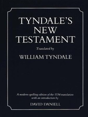 Tyndale's New Testament, softcover   -     Edited By: David Daniell     By: David Daniell, ed.