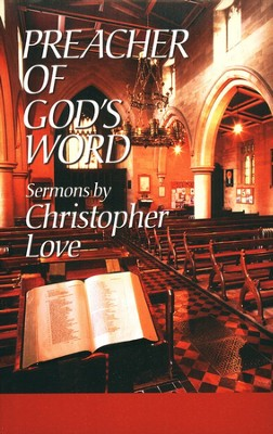 Preacher of God's Word  -     By: Christopher Love