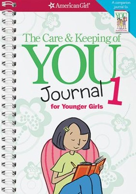The Care and Keeping of You Journal (Revised): For Younger Girls  -     By: Dr. Cara Natterson