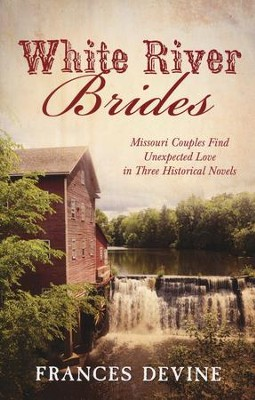 White River Brides   -     By: Frances Devine