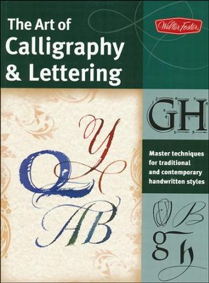 The Art of Calligraphy & Lettering   -     By: Cari Ferraro