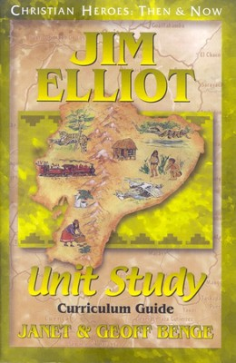 Christian Heroes: Then & Now--Jim Elliot Unit Study Curriculum Guide  -     By: Janet Benge, Geoff Benge