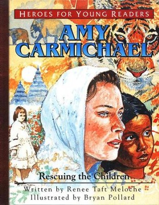 Amy Carmichael: Rescuing the Children, Hardcover    -     By: Renee Taft Meloche